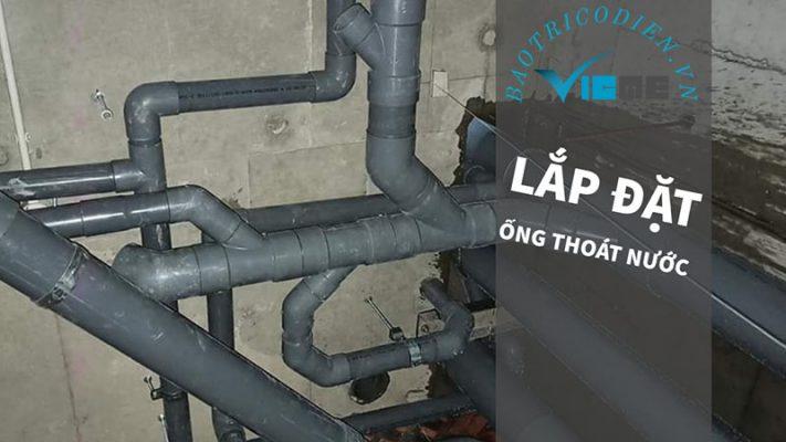 Thi công hệ thống điện nước- lắp đặt ống thoát nước
