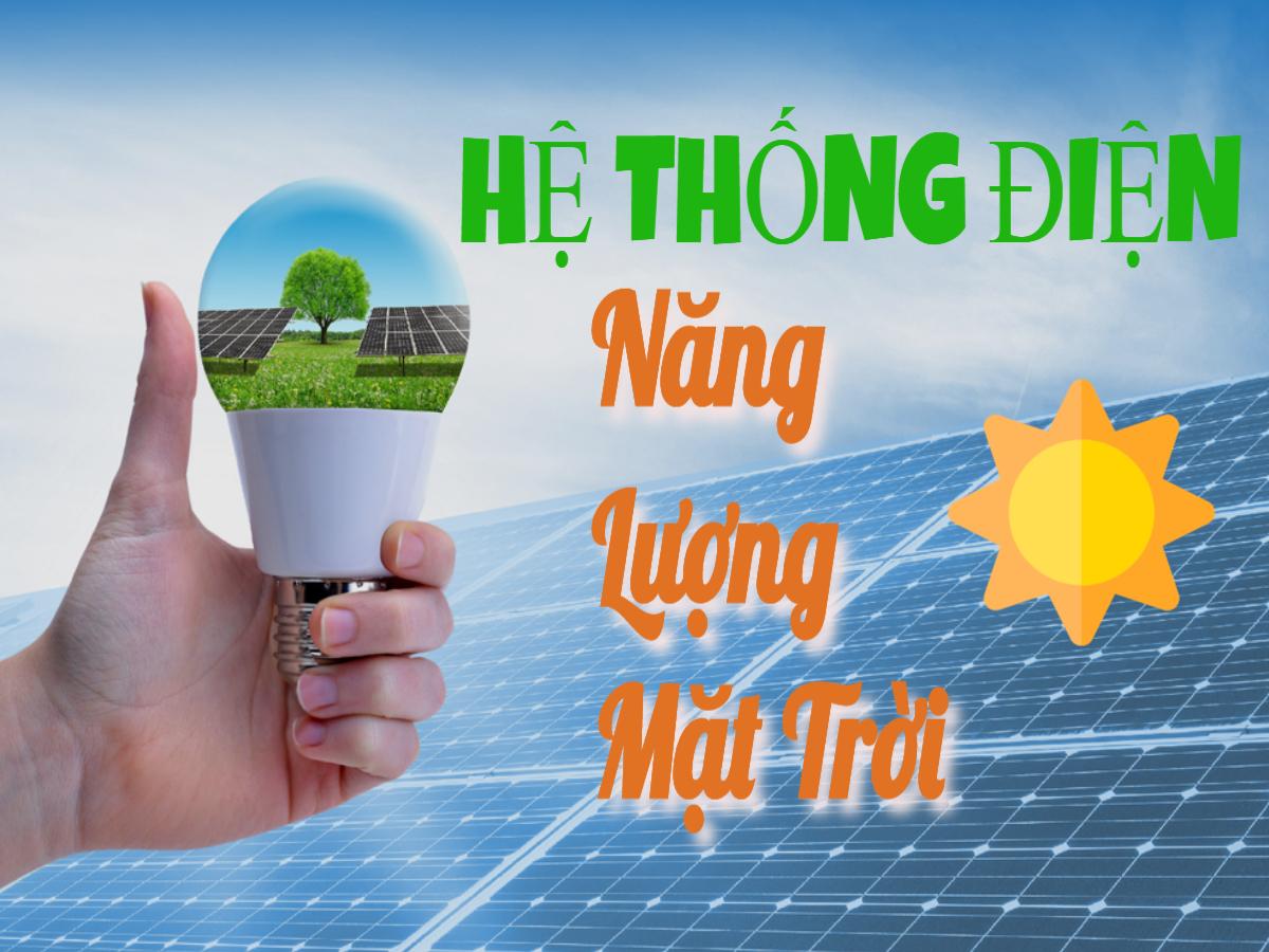 Giúp bạn hiểu hơn về hệ thống điện năng lượng mặt trời